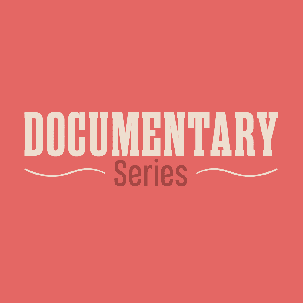 Documentary Series